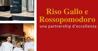 Riso Gallo e Rossopomodoro: una partnership di assoluta eccellenza